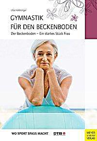 gymnastik f r den beckenboden buch portofrei bei. Black Bedroom Furniture Sets. Home Design Ideas