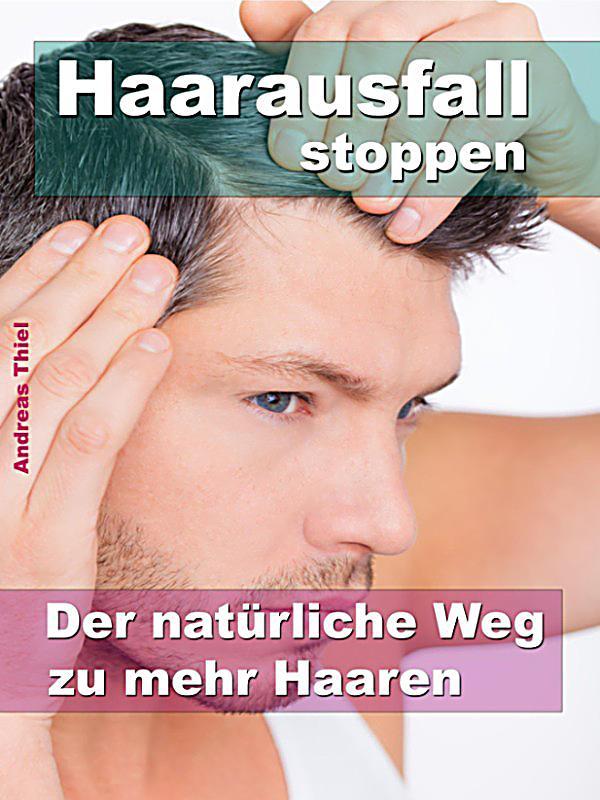 Haarausfall stoppen: ebook jetzt bei weltbild.ch