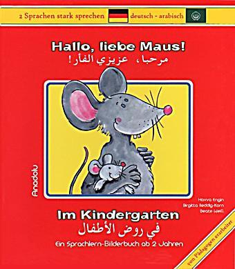 hallo liebe maus im kindergarten deutsch arabisch jetzt kaufen. Black Bedroom Furniture Sets. Home Design Ideas