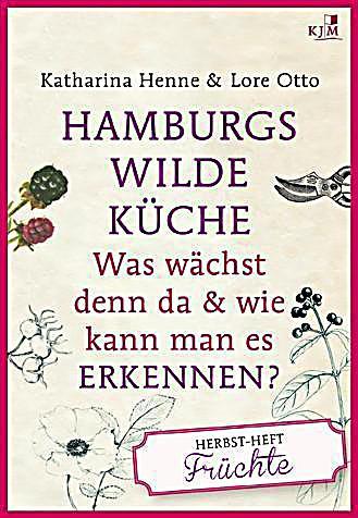 hamburgs wilde küche, das herbstheft buch portofrei - weltbild.ch