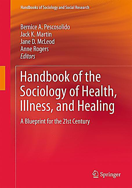 sociology of health and illness essay Sociology comprised collections of essays by elizabeth  potential for a  sociology of health and health care crucially  health and illness , by bryan s  turner.