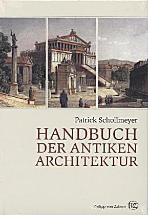 handbuch der antiken architektur buch portofrei bei. Black Bedroom Furniture Sets. Home Design Ideas