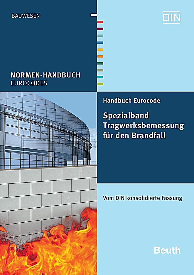 handbuch eurocode spezialband tragwerksbemessung f r den brandfall. Black Bedroom Furniture Sets. Home Design Ideas