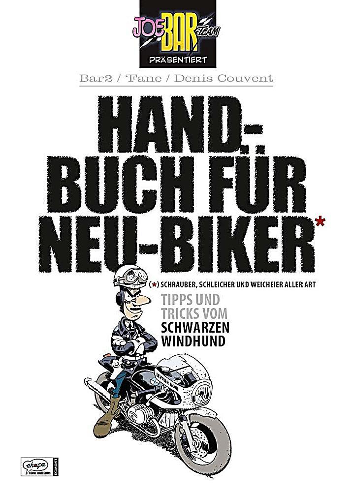 handbuch f r neu biker buch portofrei bei. Black Bedroom Furniture Sets. Home Design Ideas