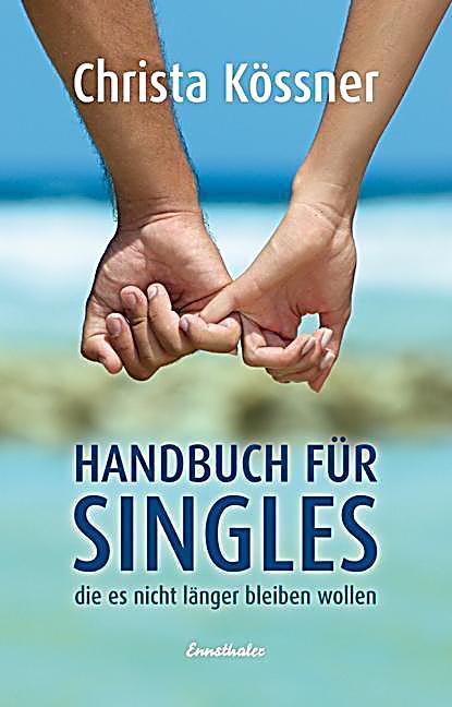 Frauen wollen single bleiben