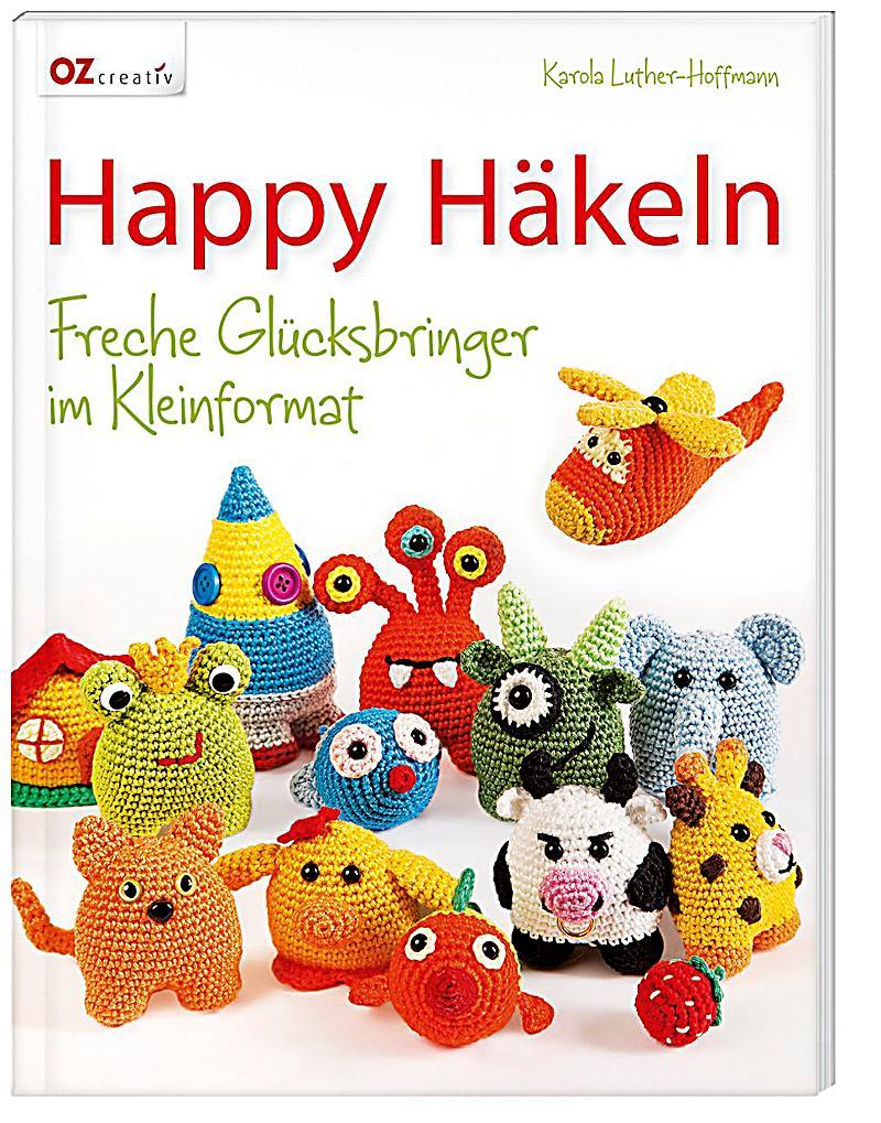 Happy Häkeln Buch jetzt bei Weltbild.de online bestellen