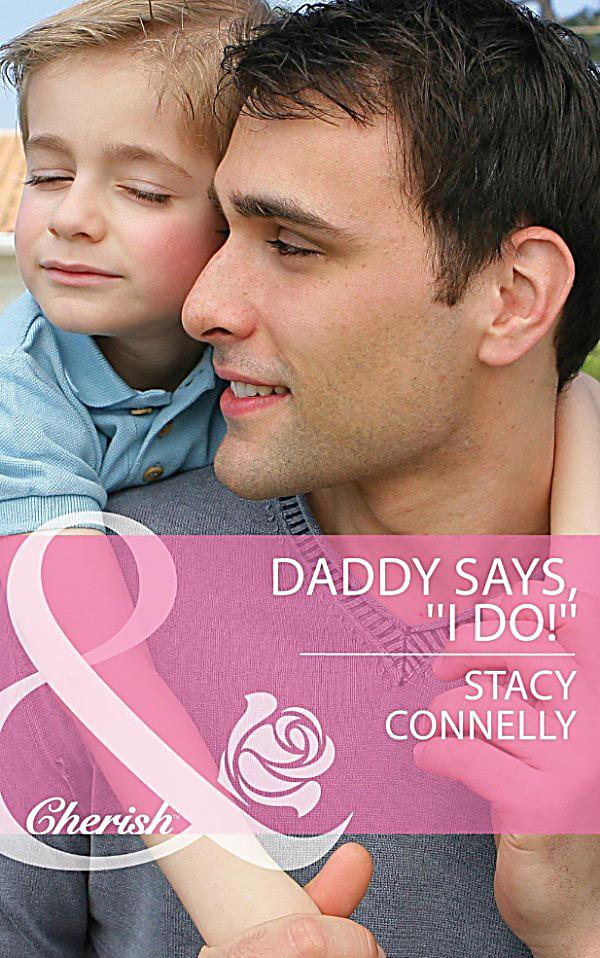 Harlequin series ebook cherish daddy says i do mills amp boon