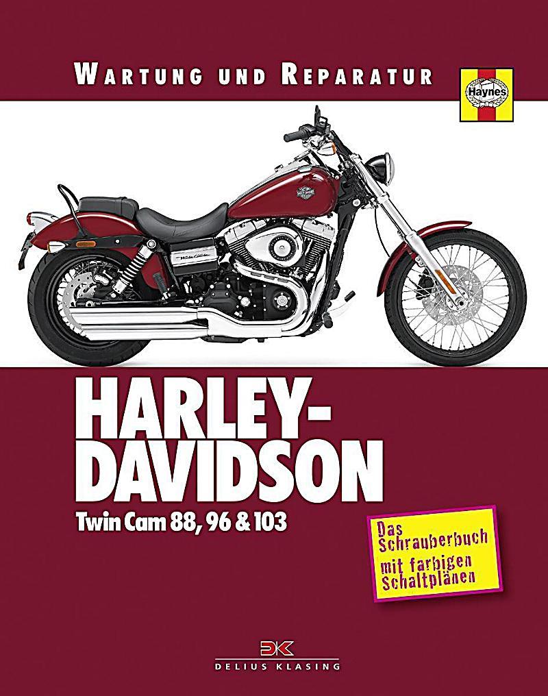 Harley Davidson TwinCam 88, 96 & 103 Buch portofrei - Weltbild.de