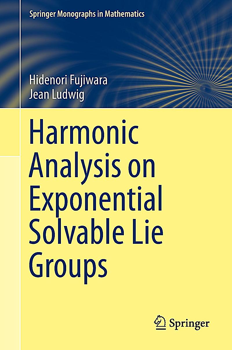 harmonic analysis on exponential solvable lie groups buch. Black Bedroom Furniture Sets. Home Design Ideas