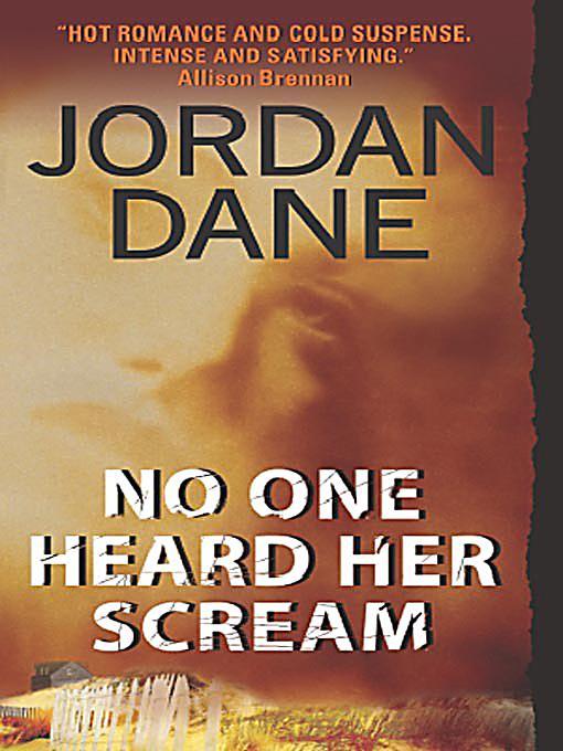 No One Heard Her Scream by Jordan Dane Mystery Thriller (2008, CD / MP3 CD Texas