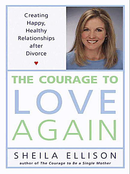 Courage To Love: HarperCollins E-books: The Courage To Love Again Ebook