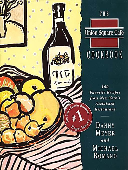 HarperCollins e-books: The Union Square Cafe Cookbook ...