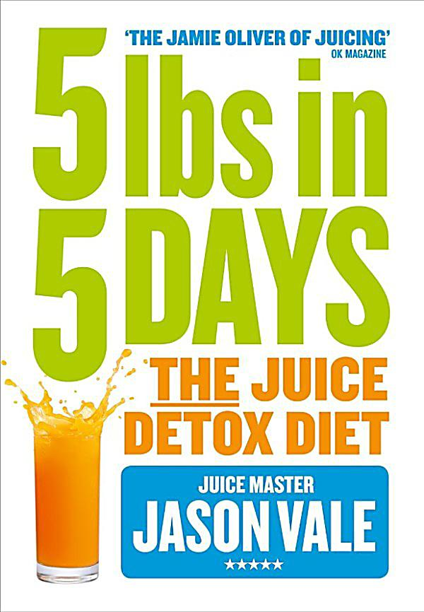 harpernonfiction e books thorsons 5lbs in 5 days the juice detox diet ebook. Black Bedroom Furniture Sets. Home Design Ideas