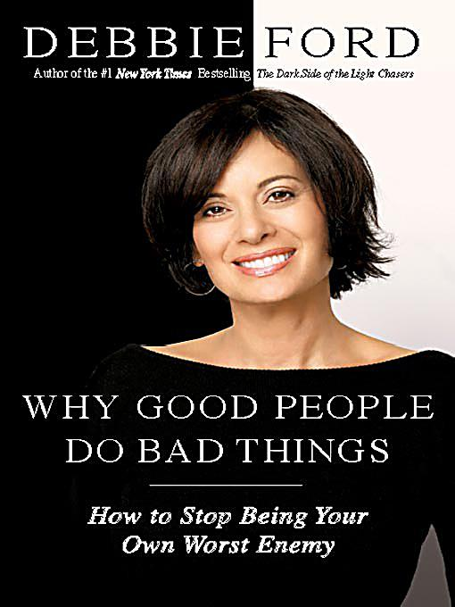 why do good people do bad One of the questions you ask is why do our perceptions of good and evil differ  the same can be said for most of the other people on the your list, both good and bad.
