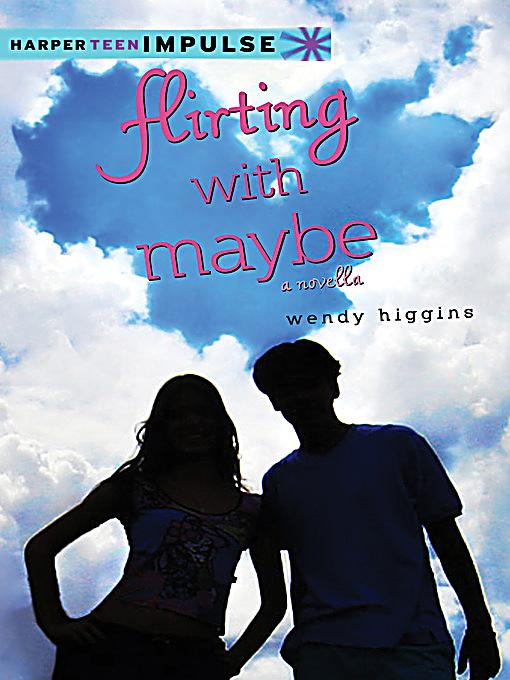 flirting with maybe wendy higgins epub Epub : sweet evil by wendy higgins flirting with maybe she was born an army brat and spent her epub bud - publish, convert, store.