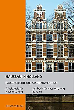 hausbau in holland buch jetzt portofrei bei. Black Bedroom Furniture Sets. Home Design Ideas