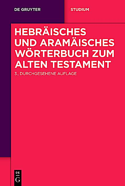 hebr isches und aram isches w rterbuch zum alten testament buch. Black Bedroom Furniture Sets. Home Design Ideas