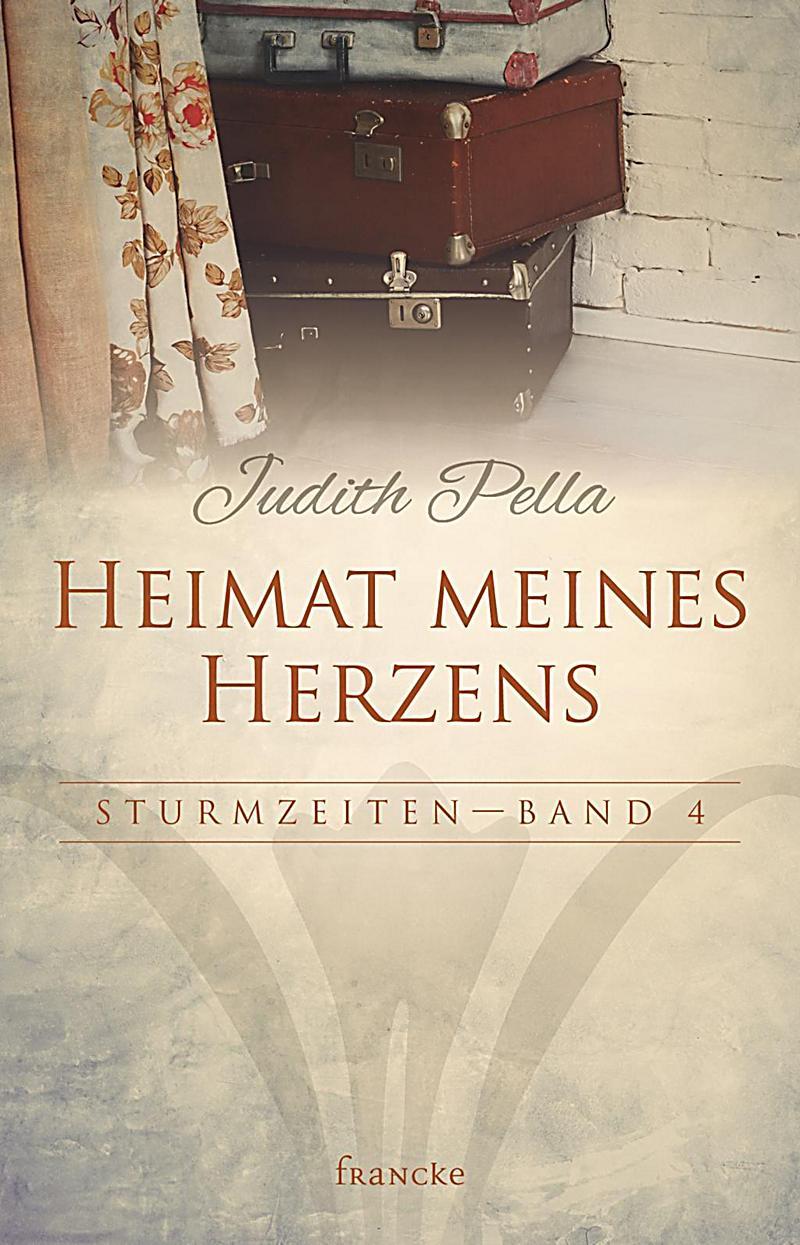 Heimat meines Herzens Buch von Judith Pella portofrei bestellen
