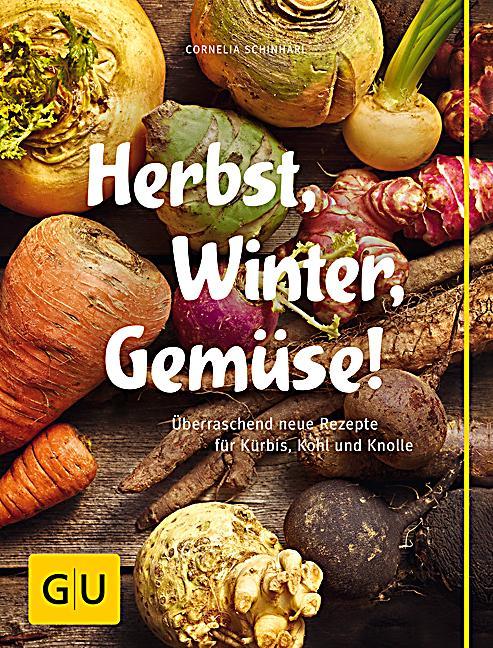 Herbst, Winter, Gemüse! Buch portofrei bei Weltbildch