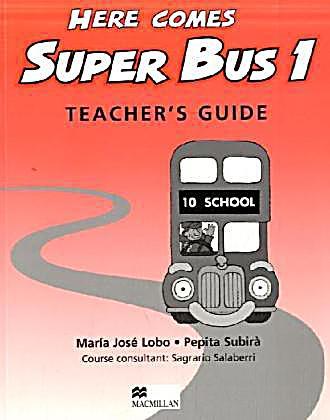 here comes super bus level 1 teacher s guide buch portofrei Teacher Special Education Bus Fire Extingusher Teacher