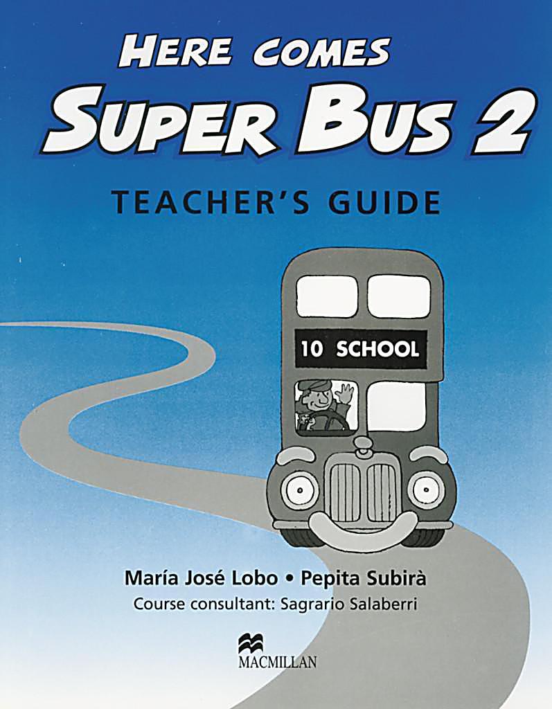here comes super bus level 2 teacher s guide buch portofrei Buses and Teachers School Bus Teacher