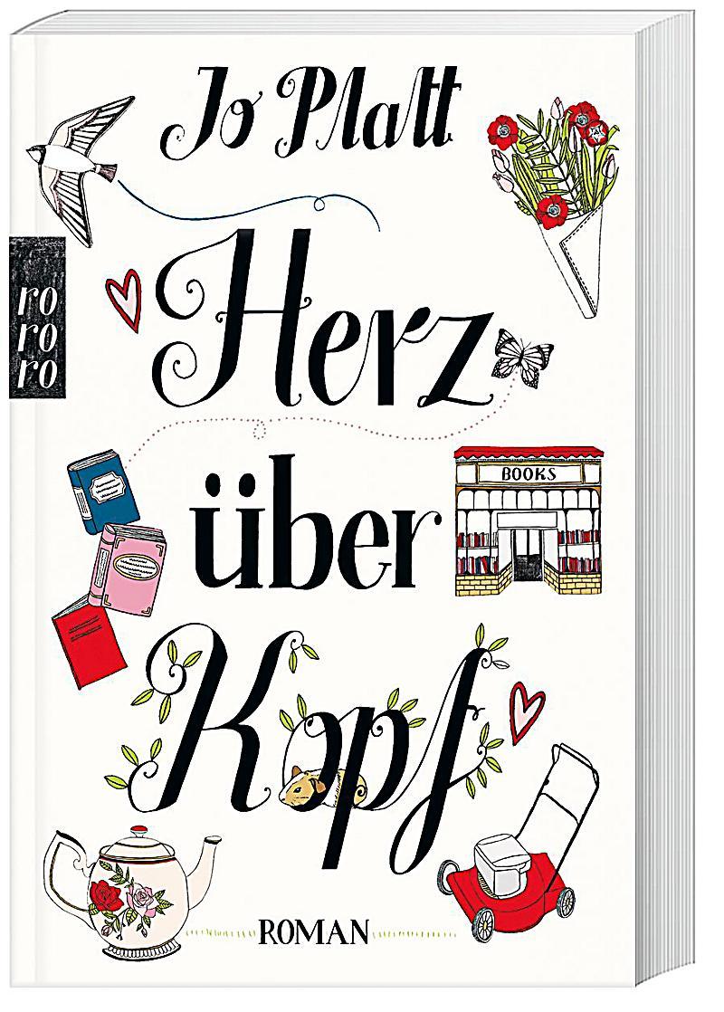 Herz über Kopf Buch von Jo Platt jetzt bei Weltbild.ch
