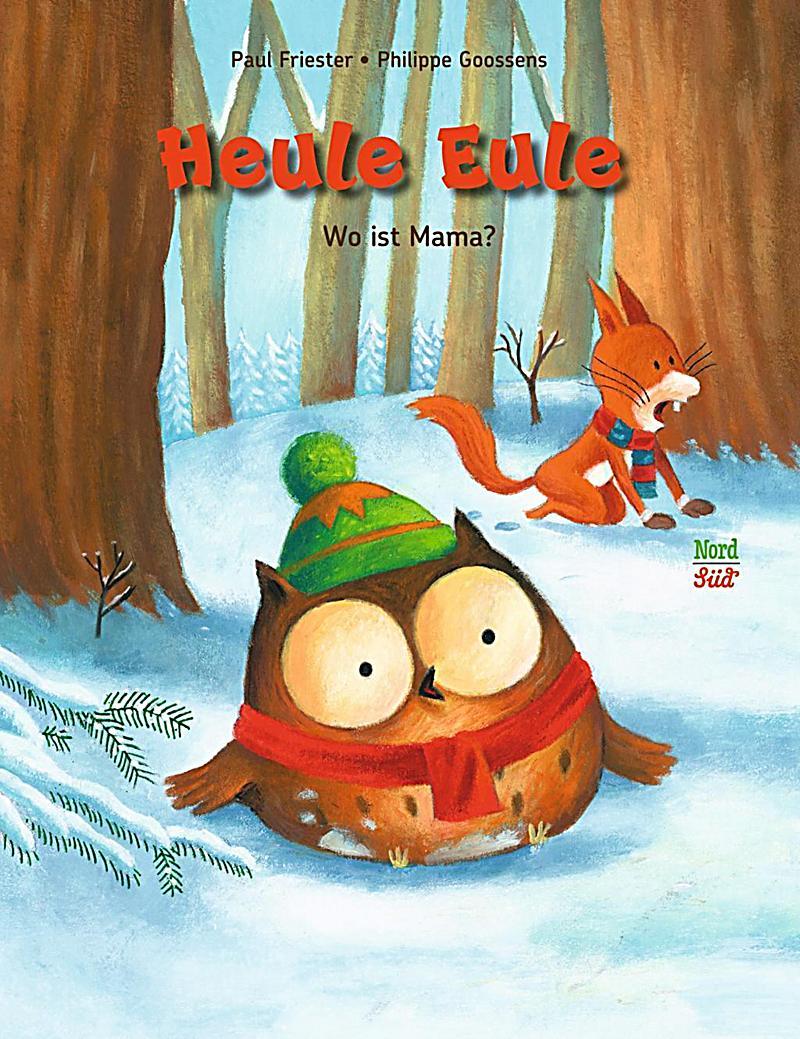 Heule Eule - Wo ist Mama? Buch bei Weltbild.ch online