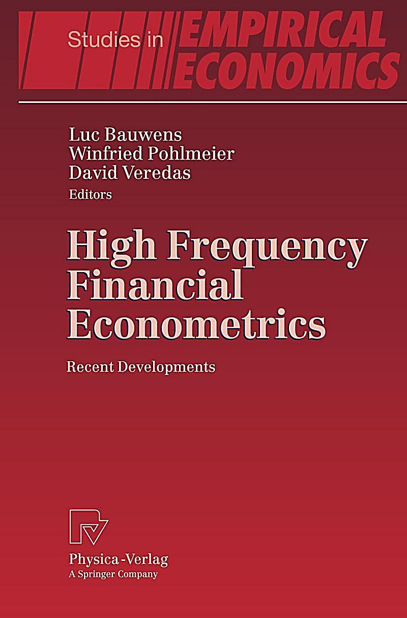 high frequency financial econometrics 2018 conferences market microstructure and high frequency data may 3-5, 2018 the university of chicago new aspects of statistics, financial econometrics, and data science may 10-12, 2018 the university of chicago, stevanovich center.