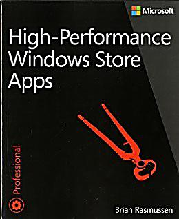 High performance windows store apps buch portofrei for High performance windows