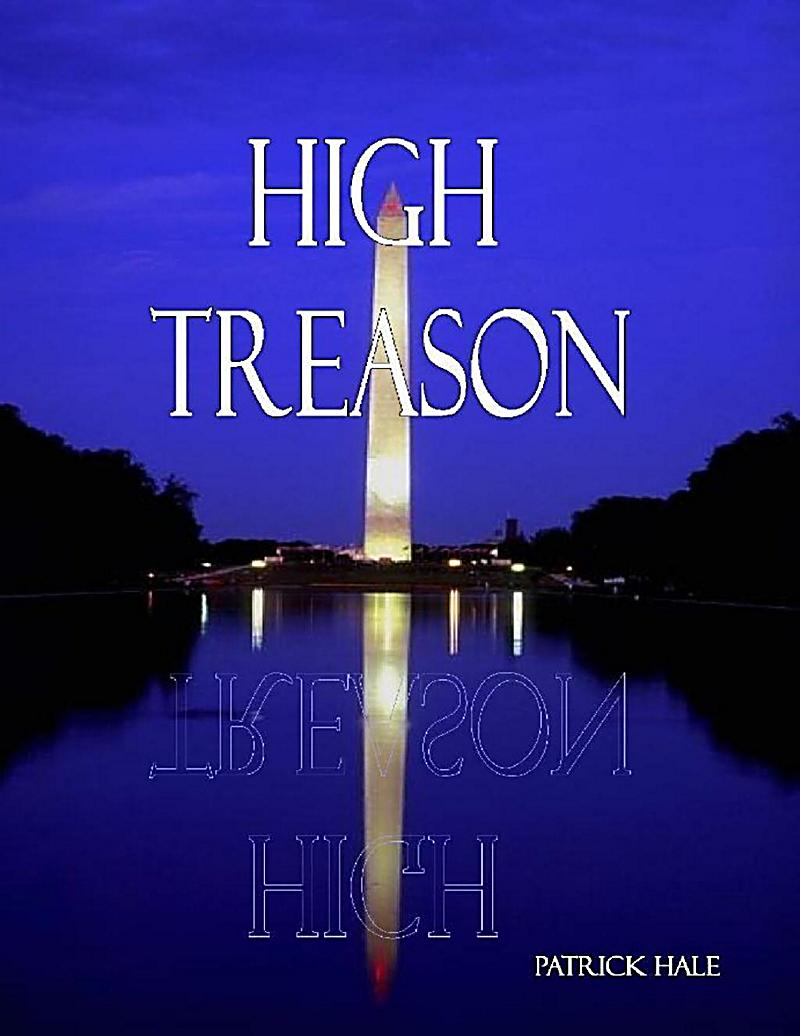 high treason Lyrics to 'high treason' by white skull on the morrow he'll be dead / i've smelt the ambush down in rome / beware the ides of march / but he's not gonna well .