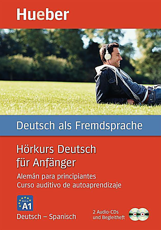 h rkurs deutsch f r anf nger deutsch spanisch 2 audio cds begleitheft h rbuch. Black Bedroom Furniture Sets. Home Design Ideas