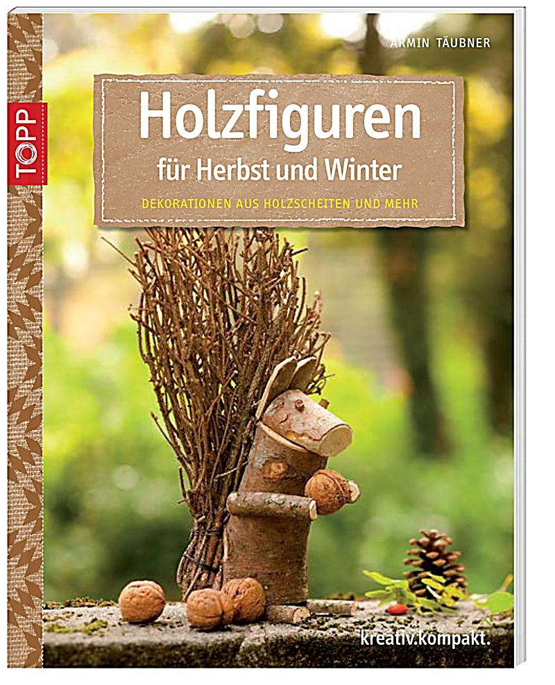 holzfiguren f r herbst und winter buch bei bestellen. Black Bedroom Furniture Sets. Home Design Ideas