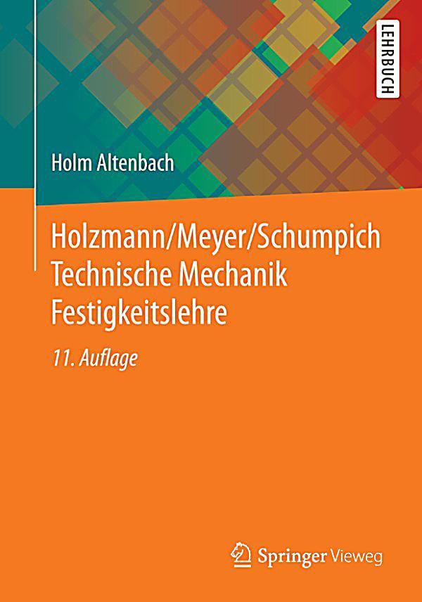 Holzmann meyer schumpich technische mechanik for Technische mechanik grundlagen pdf