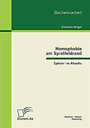 homophobie am spielfeldrand buch portofrei bei. Black Bedroom Furniture Sets. Home Design Ideas