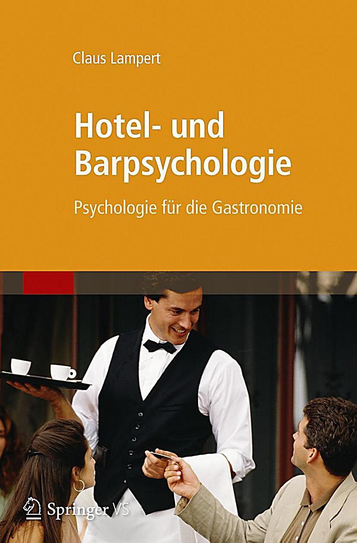 Hotel Und Barpsychologie Buch Portofrei Bei