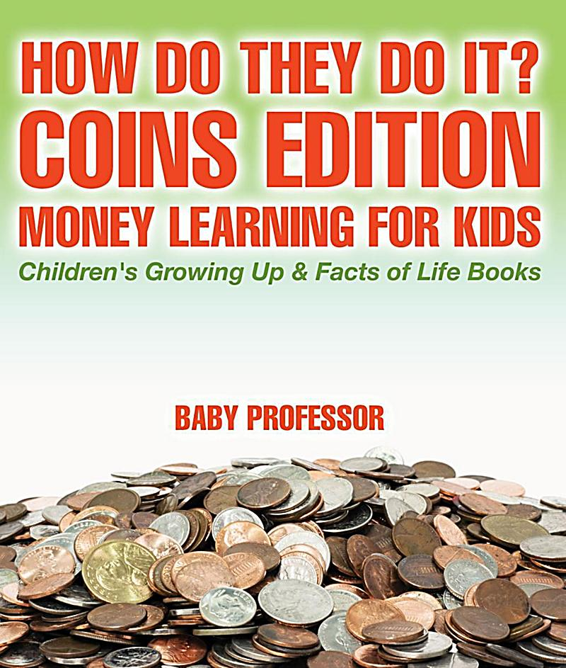 Growing Up Facts Of Life: How Do They Do It? Coins Edition