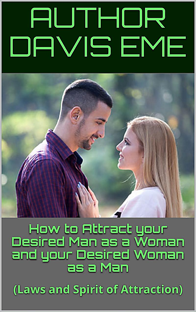 What Attract A Woman To A Man