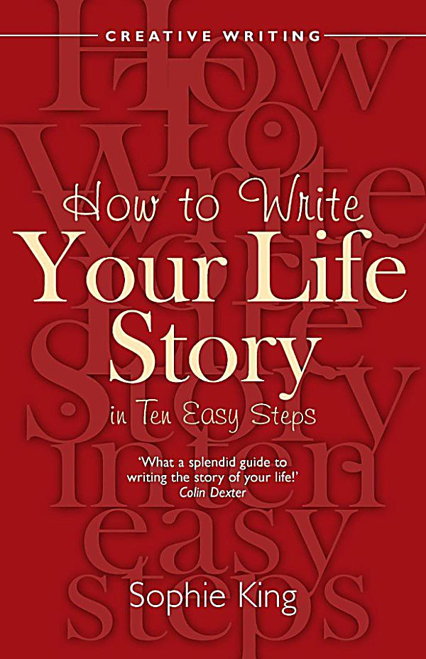 How To Make A Book About Your Life : How to books write your life story in ten easy