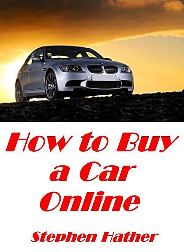 how to buy a car online ebook kostenlos. Black Bedroom Furniture Sets. Home Design Ideas