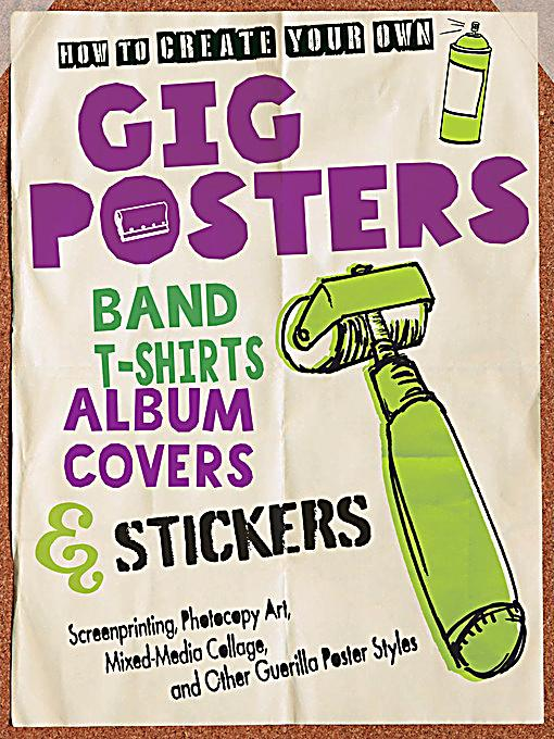 How to create your own gig posters band t shirts album for How to start designing t shirts