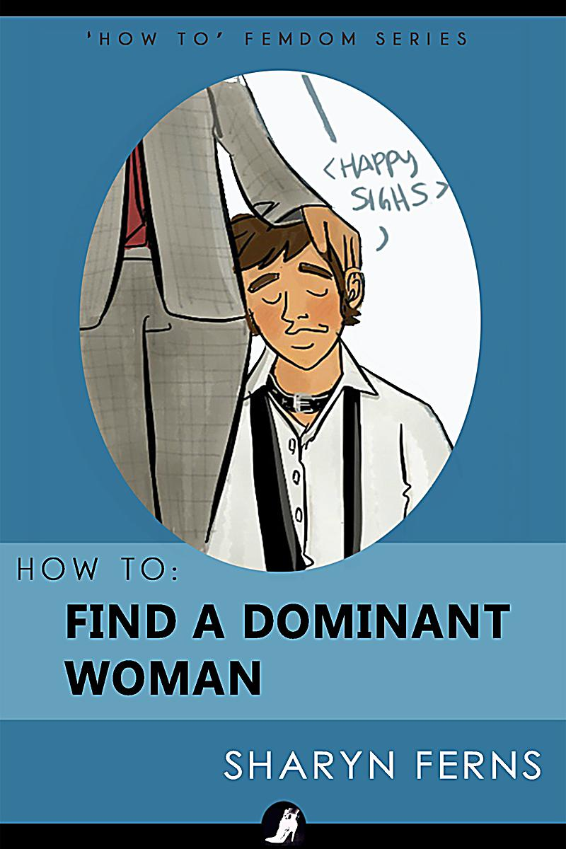 how to find a dominant woman
