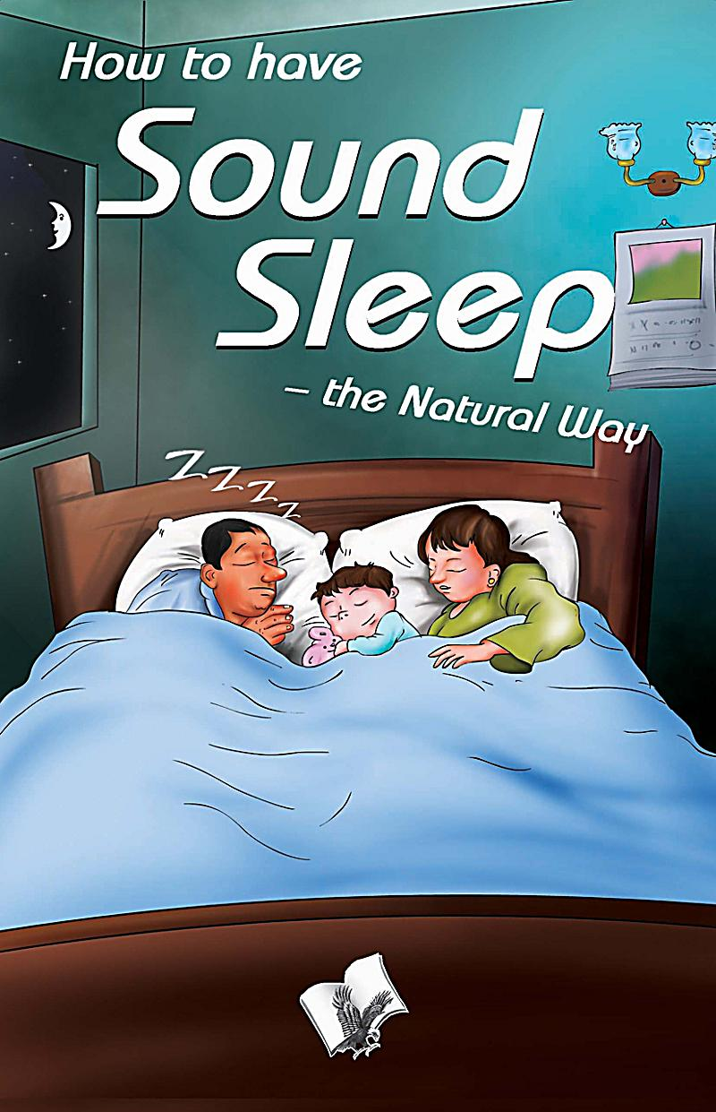 how to have sound sleep the natural way ebook. Black Bedroom Furniture Sets. Home Design Ideas