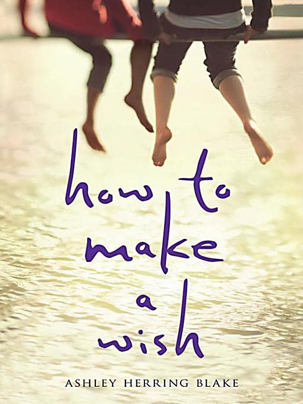 how to make a wish ashley herring blake epub