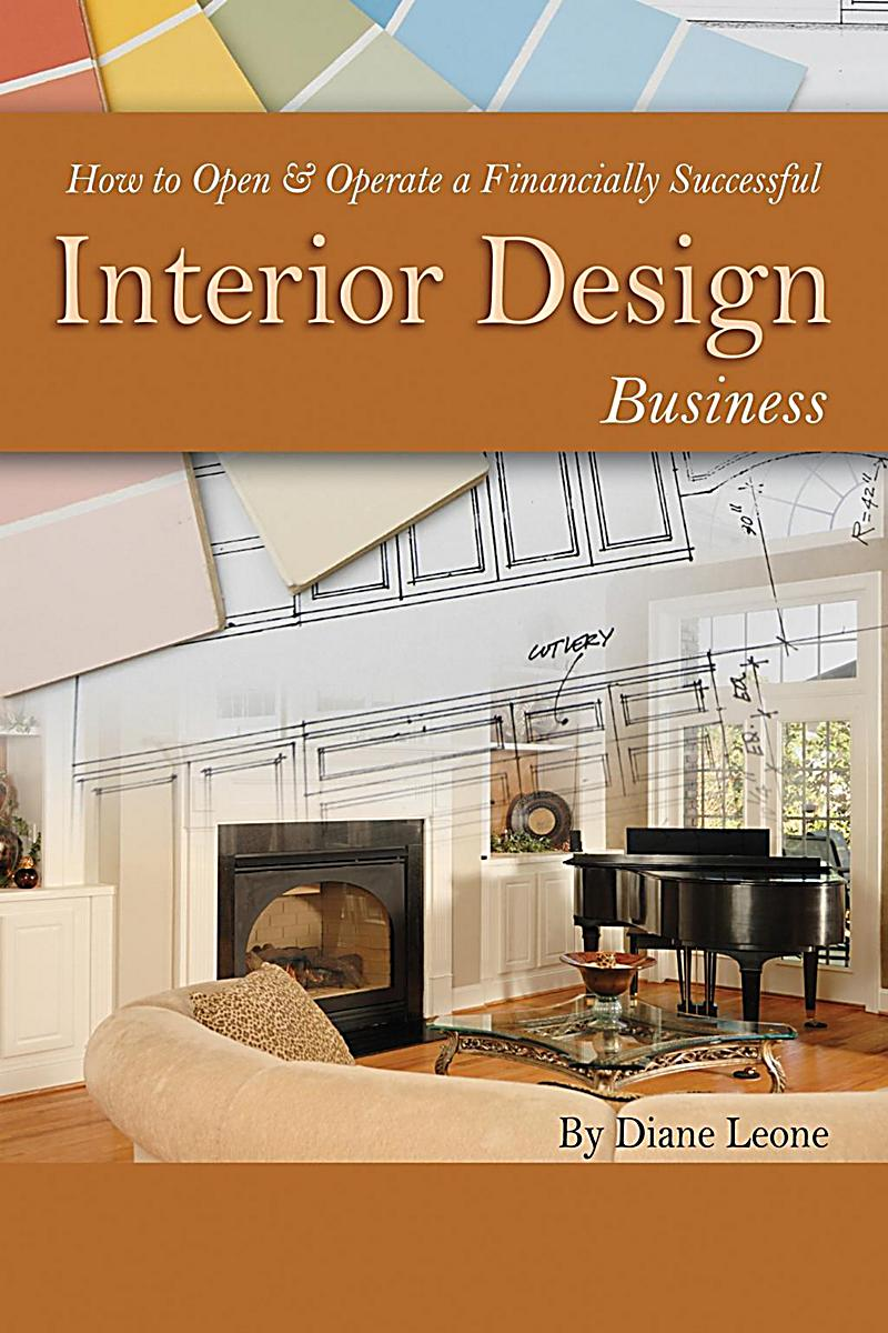 How to open operate a financially successful interior for About us content for interior design company