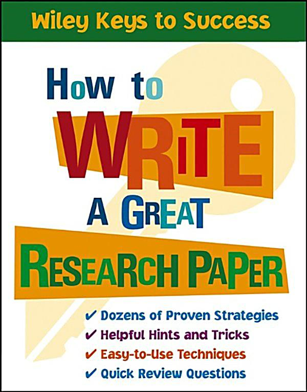 how to write a great research paper pdf [pdf] download how to write a great research paper: a step-by-step handbook (literacy essentials) by leland graham [pdf] download how to write a great resea.