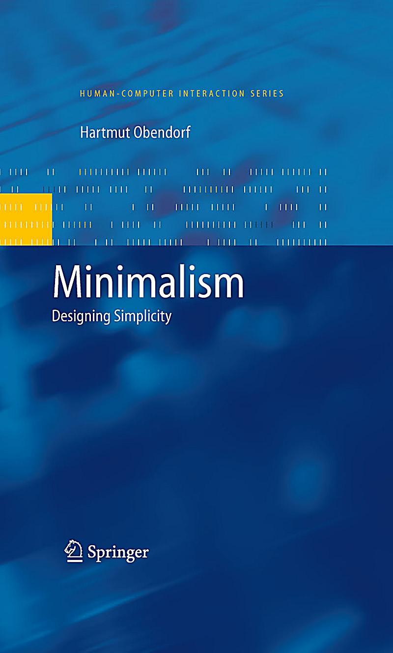 Human computer interaction series minimalism ebook for Minimalist werden