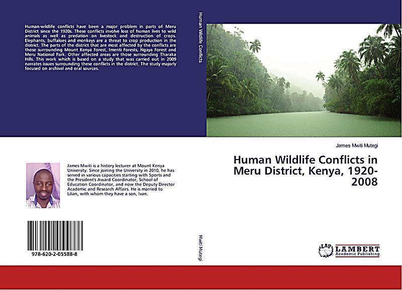 human wildlife conflicts in kenya 2016-11-22  and human-wildlife conflicts  kenya abstract: wildlife populations are declining severely in many protected areas and unprotected pastoral areas of africa.