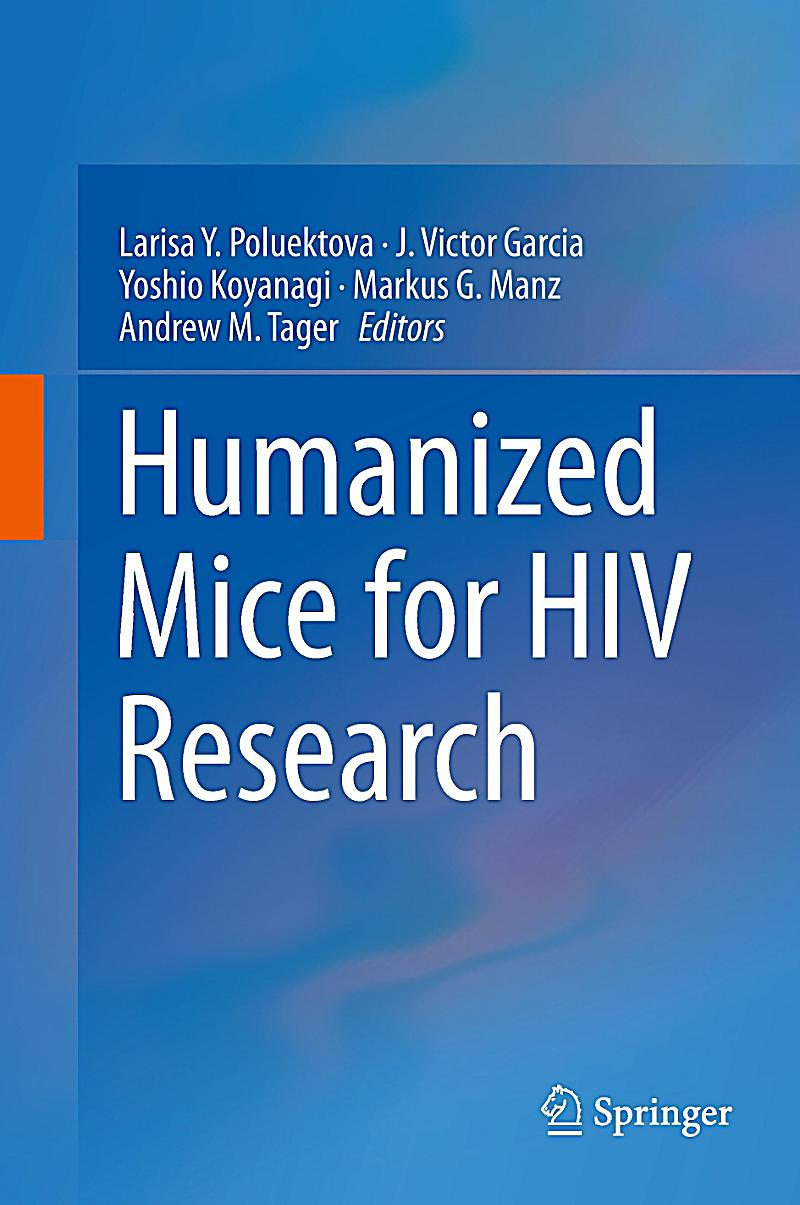 Humanized NSG ™ Mice for HIV Research