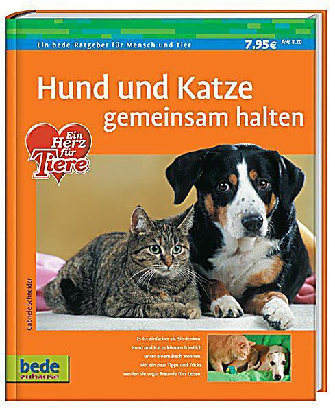hund und katze gemeinsam halten buch bei bestellen. Black Bedroom Furniture Sets. Home Design Ideas