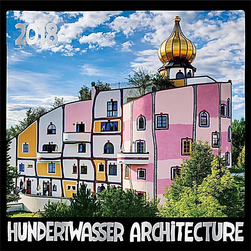 hundertwasser architektur brosch renkalender 2018 kalender bestellen